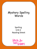 Mystery Spelling  Words Spelling Unit 2 Reading Street