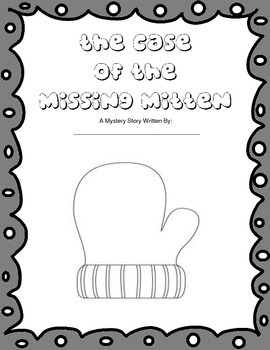 Mystery - The Case of the Missing Mitten