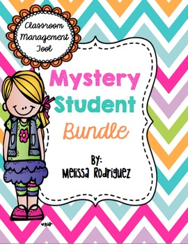 Mystery Student Bundle (Classroom Management Tool)
