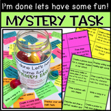 Mystery Tasks for Early Finishers Grade 2nd and 3rd