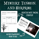 Mystery, Tension, and Surprise