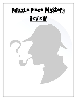Mystery Unit Puzzle Piece Review - CCSS with a twist