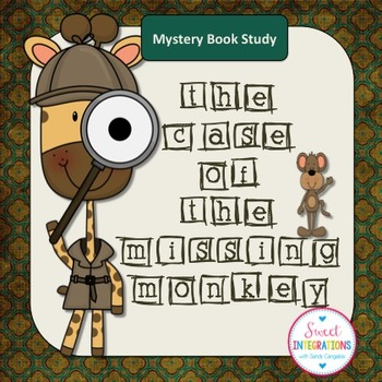 Mystery Unit - The Case of the Missing Monkey
