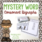 Mystery Word: Consonant Digraphs