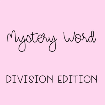 Mystery Word - Division Addition