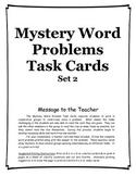 Mystery Word Problem Task Cards set 2