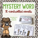 Mystery Word: R Controlled Vowels