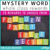 Whole Class Rewards   Mystery Word