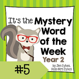 Mystery Word of the Week 5, Year 2