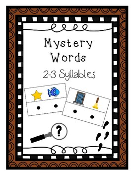 Mystery Words - Blending 2-3 Syllables - Phonological Awareness Activity