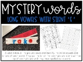 Mystery Words: Long Vowels with Silent E