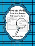 Mystery Words - Solve, Write, Practice High Frequency Words