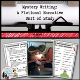 Mystery Writing: A Fictional Narrative Unit of Study