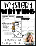 Mystery Writing Mini Unit for Upper Graders