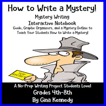 "Mystery Writing, ""How to Write a Mystery"" Interactive Notebook, Student Guide"