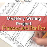 Mystery Writing Project: Princess and the Pea