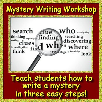 Mystery Reading and Writing Workshop - How to Write a Mystery in 3 Easy Steps