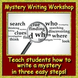 Reading Mystery and Writing Workshop - How to Write a Mystery in 3 Easy Steps