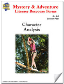Mystery and Adventure Response Forms: Character Analysis Worksheets