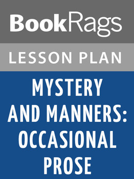 Mystery and Manners: Occasional Prose Lesson Plans