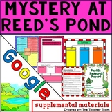 Mystery at Reed's Pond | Journeys 4th Grade Unit 6 Lesson 30 Google Activities
