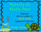 Mystery at Reed's Pond Journeys Unit 6 Lesson 30 Fourth Grade Supp. Act.