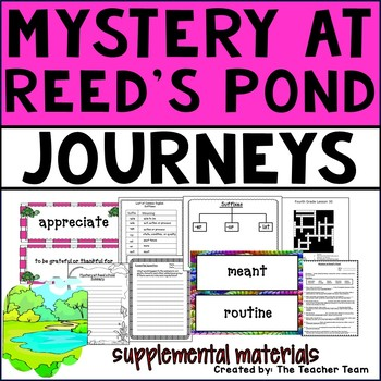Mystery at Reed's Pond Journeys 4th Grade Unit 6 Lesson 29 Activities