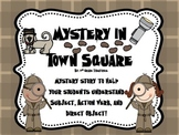 Mystery in Town Square: What is a Subject, Action Verb, an
