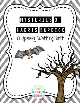 Mystery of Harris Burdick Story Writing