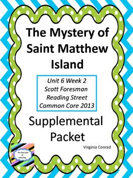 Mystery of Saint Matthew Island--Supplemental Packet--Reading Street Grade 5