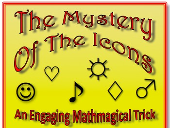 """Mystery of the Icons: An Engaging and Educational """"Mathemagical"""" Trick"""