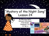 Mystery of the Night Song Storytown Lesson 24