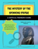 Mystery of the Spinning Statue- Critical Thinking Game