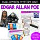 Mystery or Halloween Edgar Allan Poe Unit