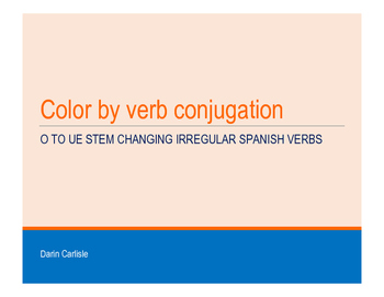 Mystery picture - Color by Spanish verb conjugation o to ue irregular verbs
