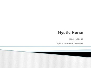 Mystic Horse PowerPoint - 4th Grade Treasures