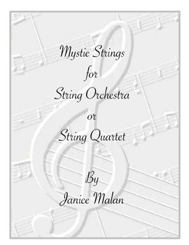 Mystic Strings for String Orchestra or String Quartet