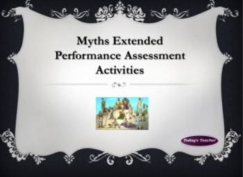 Myth Extended Performance Assessment Activities