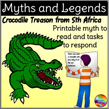 Myth Legend from Sth Africa Text & Task Cards Make Connect