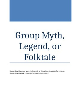 Myth, Legend, or Folktale Creation