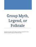 Myth, Legend, or Folktale Creation