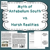 Myth of Antebellum South vs. Harsh Realities of Slavery