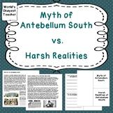 Myth of Antebellum South vs. Harsh Realities of Slavery