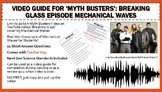 Mythbusters Breaking Glass Episode Mechanical Waves Worksheet Movie Guide (+Key)