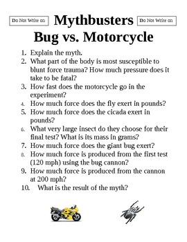 "Mythbusters ""Bug vs. Motorcycle"""
