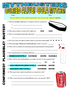 Mythbusters : Buried Alive and Cola Myths (video worksheet)