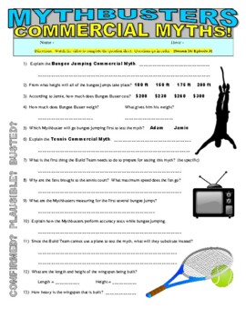 Mythbusters : Commercial Myths (Bungee Jumping / Tennis) - video worksheet