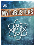 Mythbusters - Scientific Investigation - Incredible Project! {Editable}