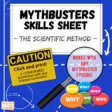 Mythbusters - The Scientific Method Skills Sheet