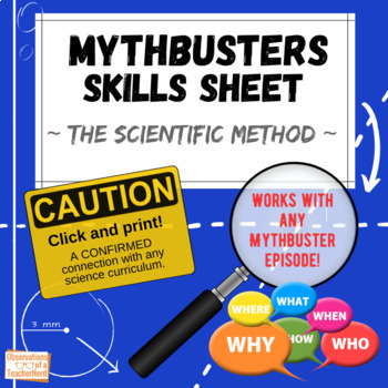 Mythbusters - The Scientific Method Skills Sheet